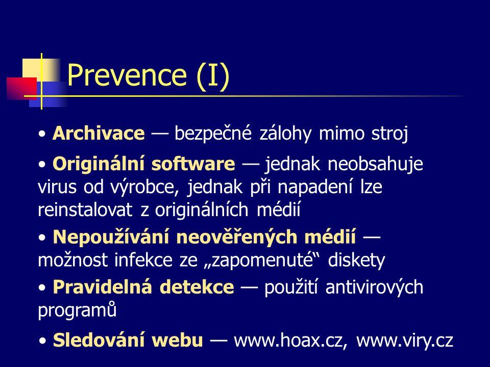 Prevence (I) Archivace — bezpečné zálohy mimo stroj