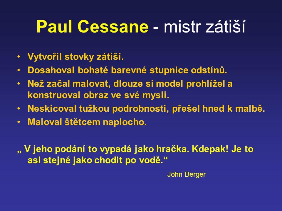 Paul Cessane - mistr zátiší