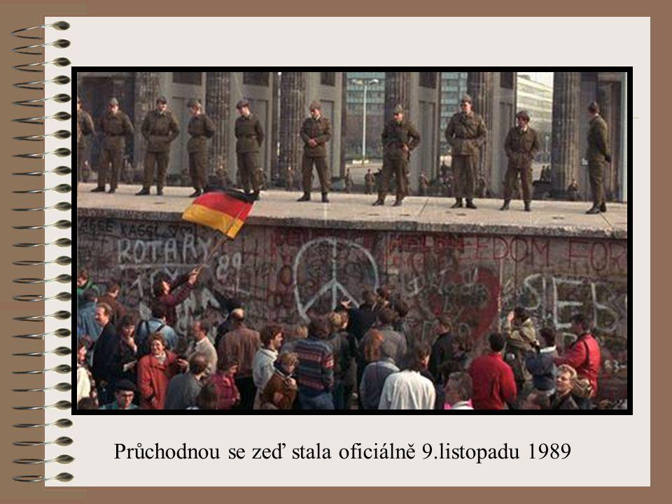Průchodnou se zeď stala oficiálně 9.listopadu 1989