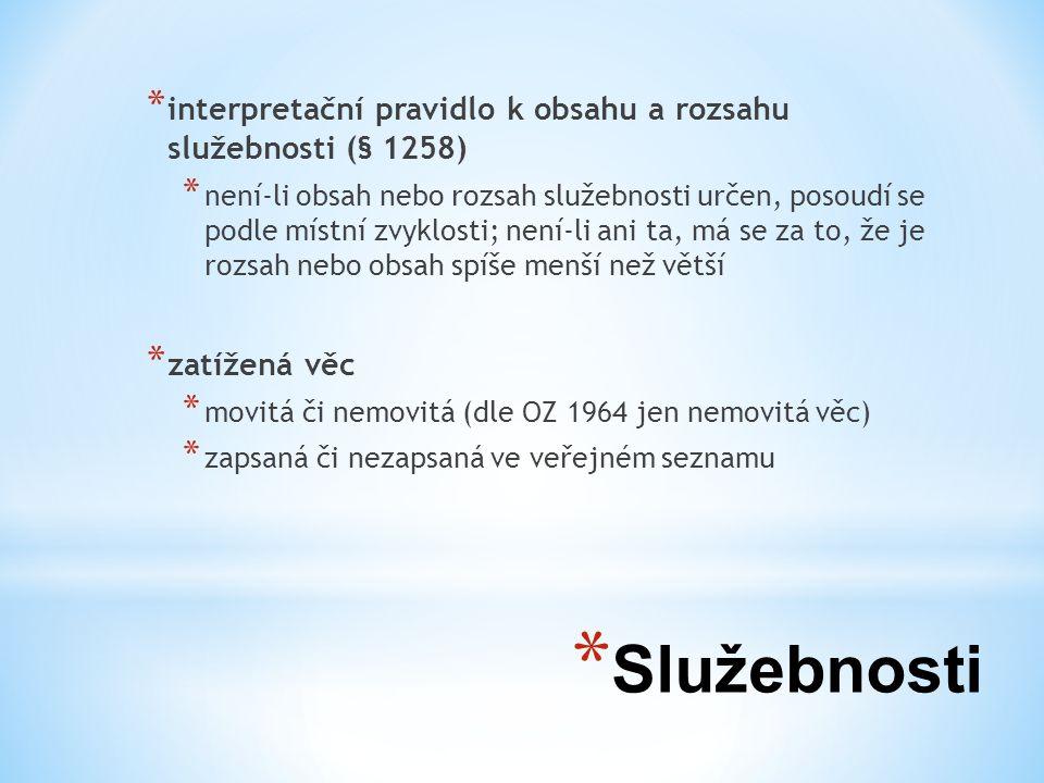 interpretační pravidlo k obsahu a rozsahu služebnosti (§ 1258)