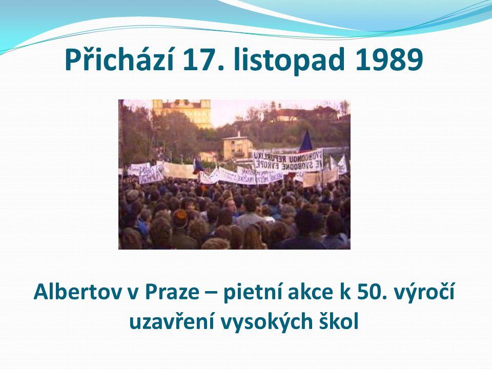 Albertov v Praze – pietní akce k 50. výročí uzavření vysokých škol