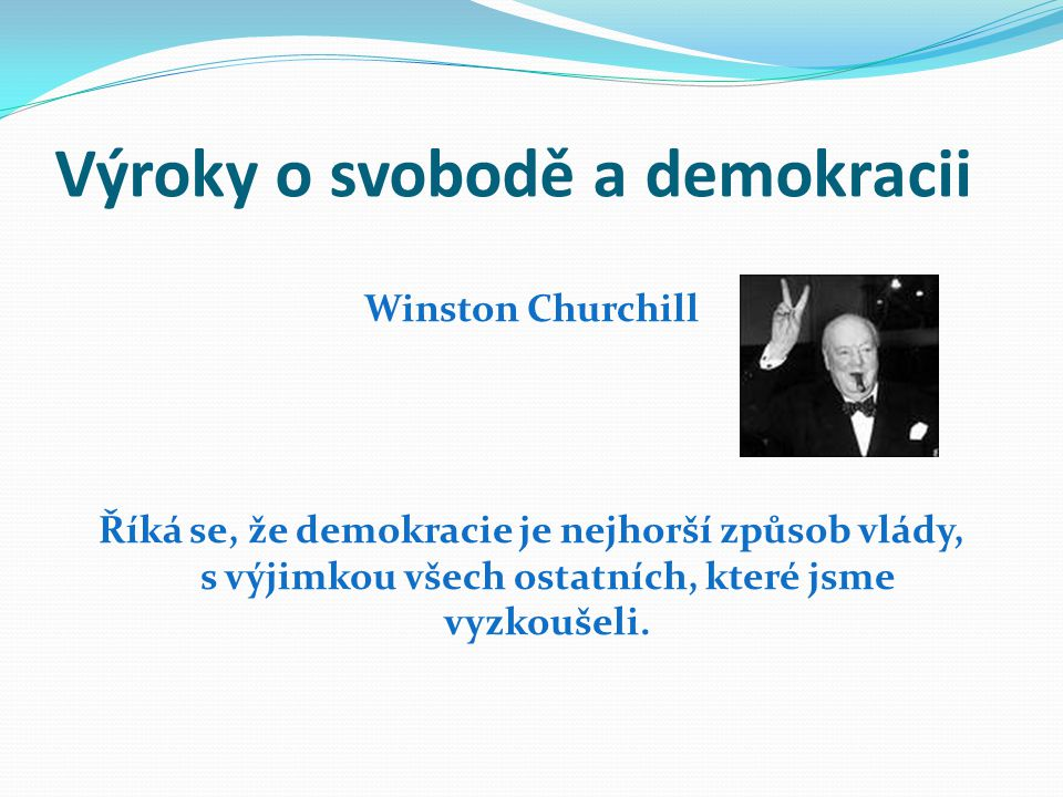 Výroky o svobodě a demokracii