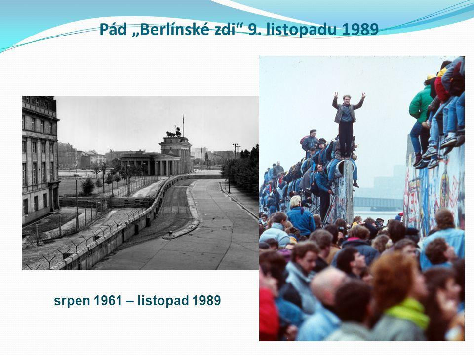 """Pád """"Berlínské zdi 9. listopadu 1989"""
