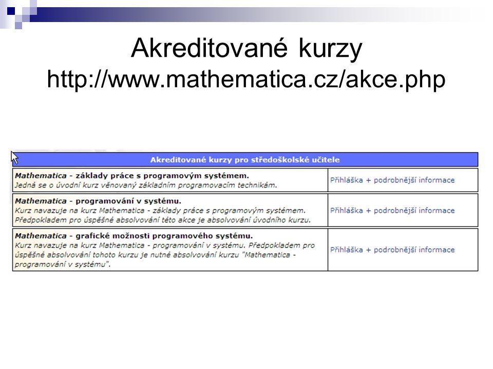 Akreditované kurzy http://www.mathematica.cz/akce.php