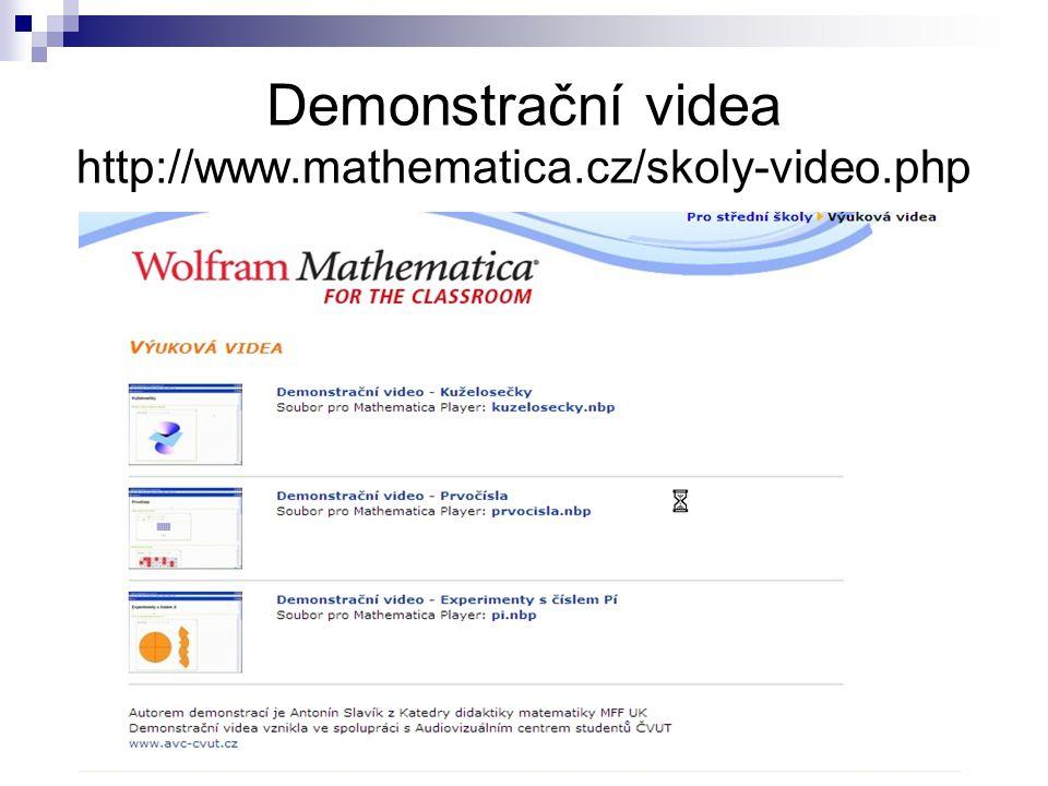 Demonstrační videa http://www.mathematica.cz/skoly-video.php