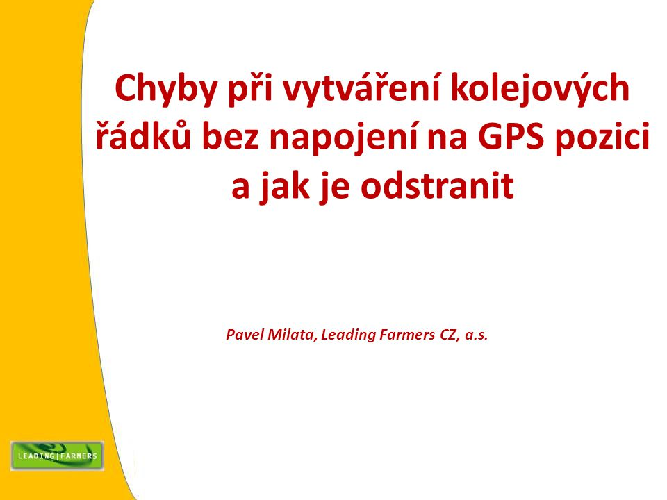 Pavel Milata, Leading Farmers CZ, a.s.