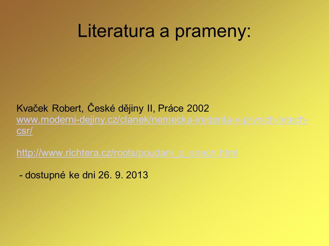 Literatura a prameny: Kvaček Robert, České dějiny II, Práce 2002