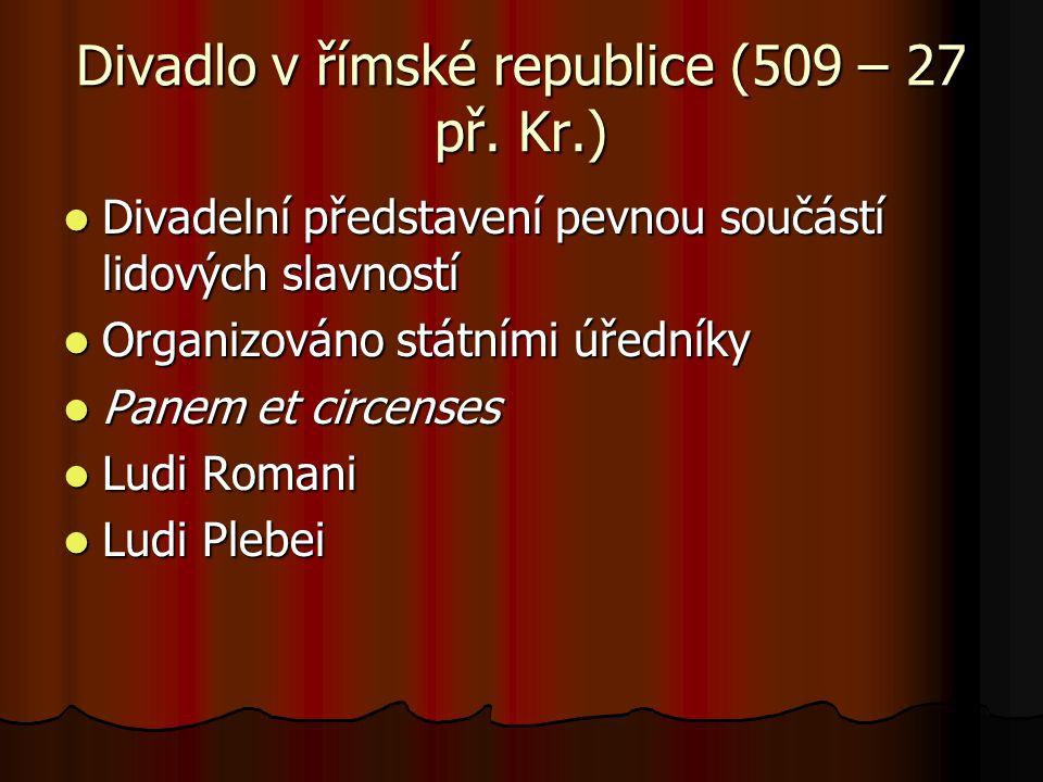 Divadlo v římské republice (509 – 27 př. Kr.)