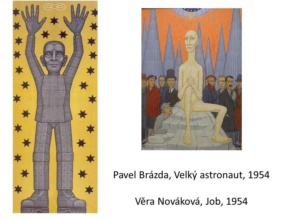 Pavel Brázda, Velký astronaut, 1954 Věra Nováková, Job, 1954