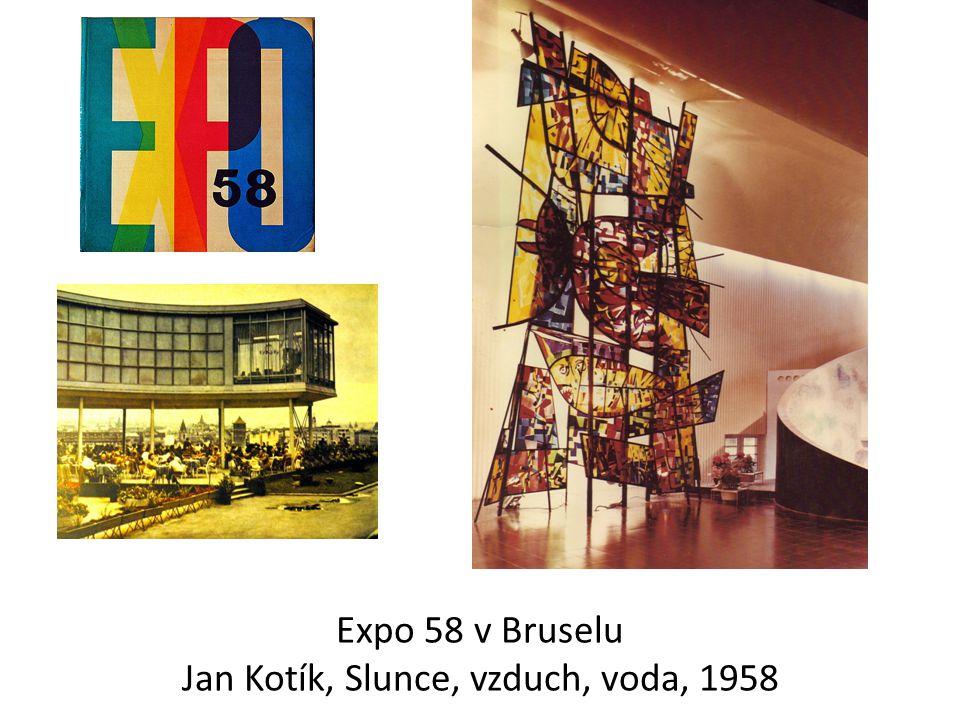 Expo 58 v Bruselu Jan Kotík, Slunce, vzduch, voda, 1958