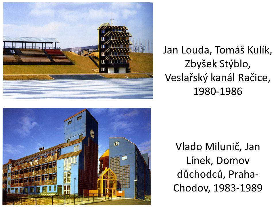 Jan Louda, Tomáš Kulík, Zbyšek Stýblo, Veslařský kanál Račice, 1980-1986 Vlado Milunič, Jan Línek, Domov důchodců, Praha-Chodov, 1983-1989