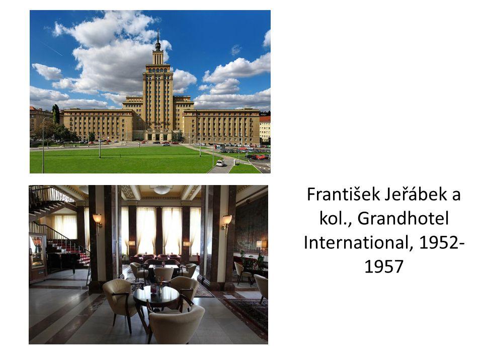 František Jeřábek a kol., Grandhotel International, 1952-1957