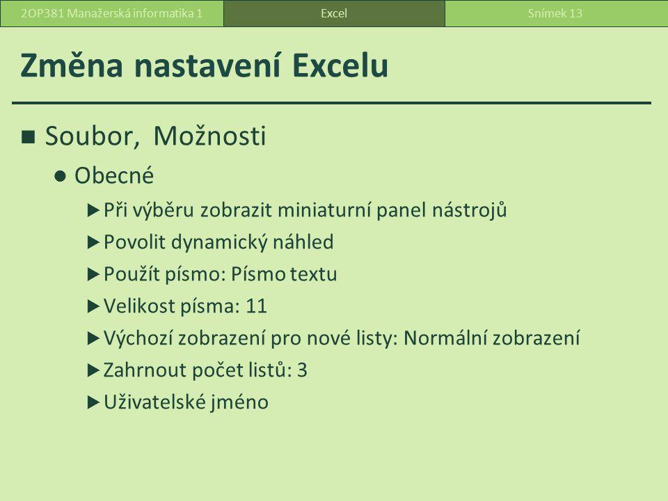 Změna nastavení Excelu