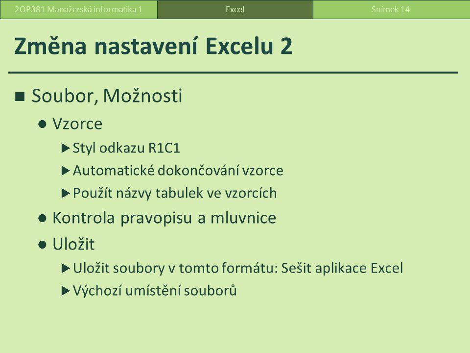 Změna nastavení Excelu 2