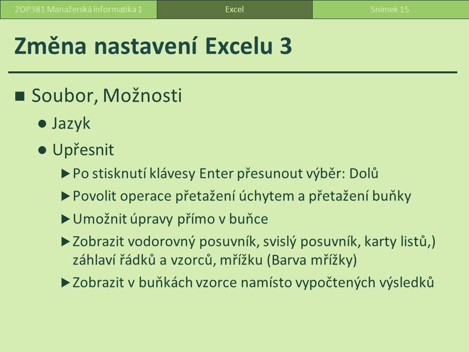 Změna nastavení Excelu 3