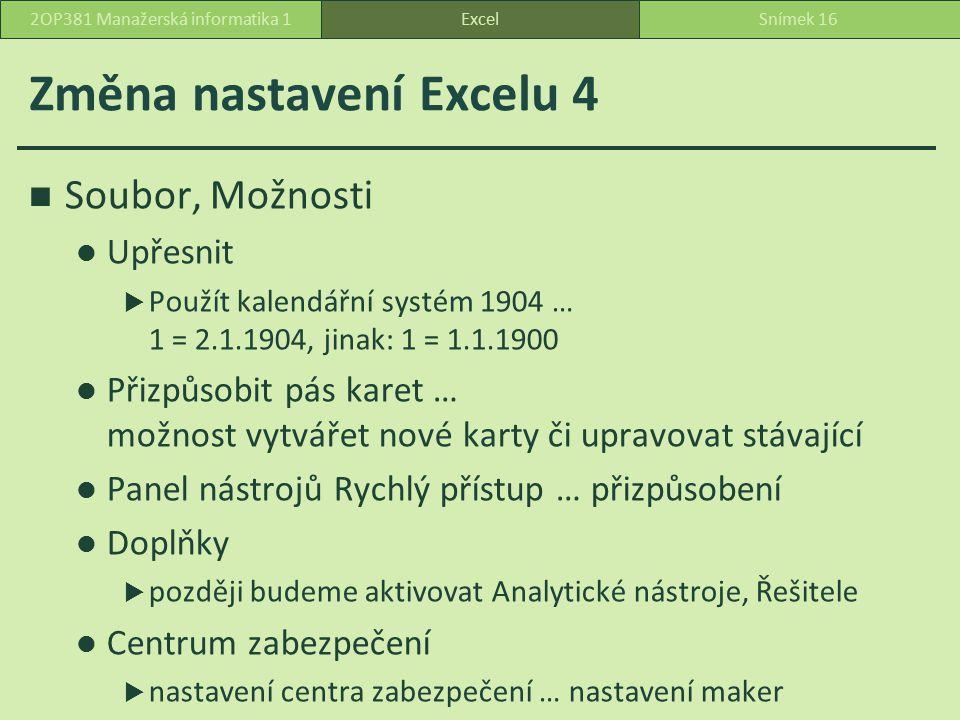 Změna nastavení Excelu 4