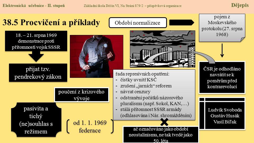 38.5 Procvičení a příklady přijat tzv. pendrekový zákon