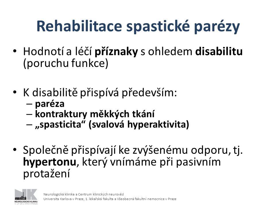 Rehabilitace spastické parézy