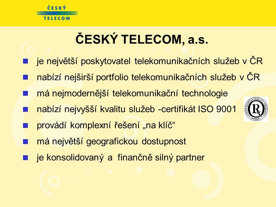 ČESKÝ TELECOM, a.s. je největší poskytovatel telekomunikačních služeb v ČR. nabízí nejširší portfolio telekomunikačních služeb v ČR.