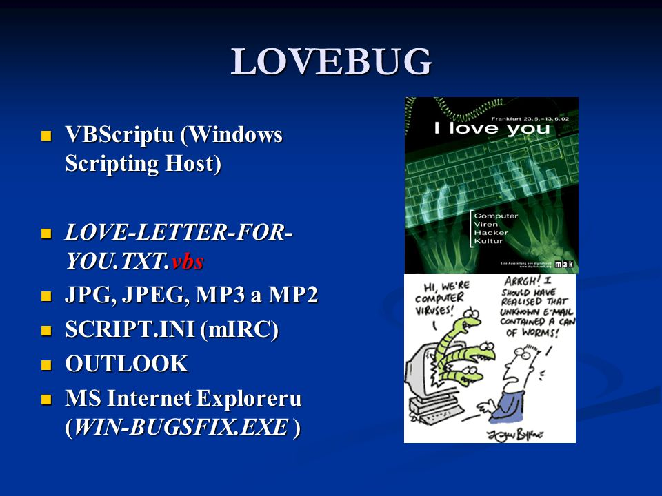 LOVEBUG VBScriptu (Windows Scripting Host) LOVE-LETTER-FOR-YOU.TXT.vbs
