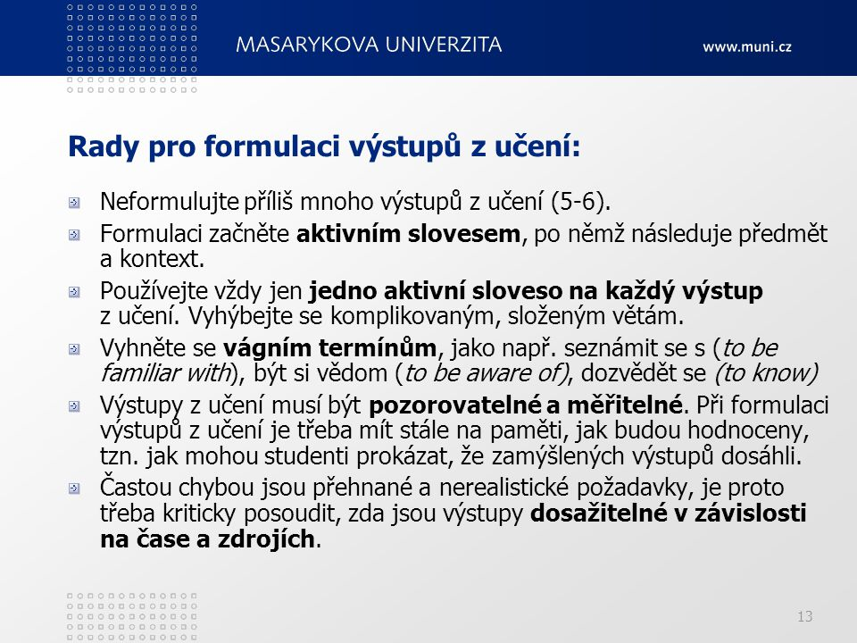 Rady pro formulaci výstupů z učení: