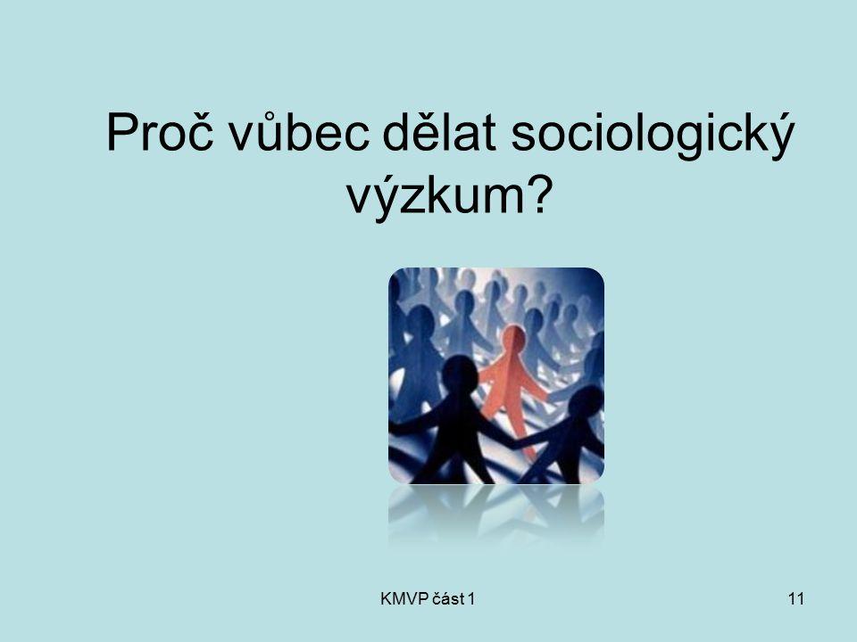 Proč vůbec dělat sociologický výzkum