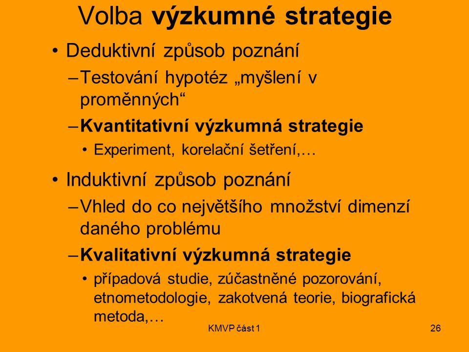 Volba výzkumné strategie