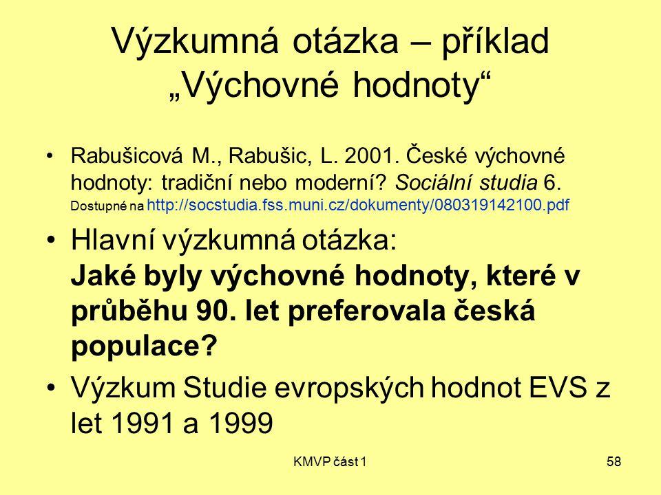 """Výzkumná otázka – příklad """"Výchovné hodnoty"""