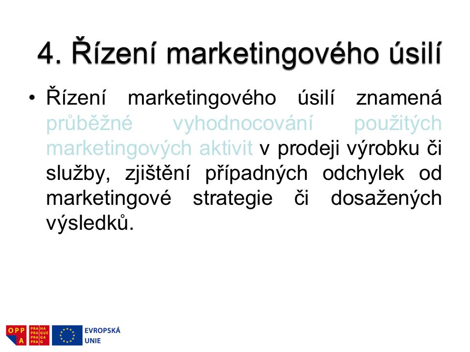 4. Řízení marketingového úsilí