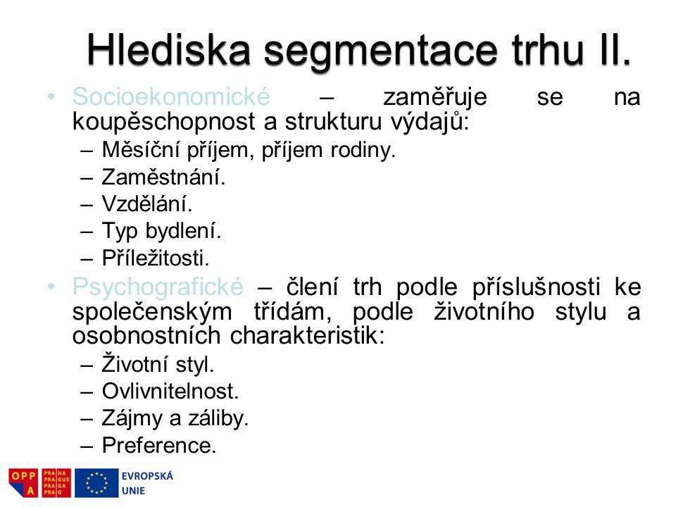 Hlediska segmentace trhu II.