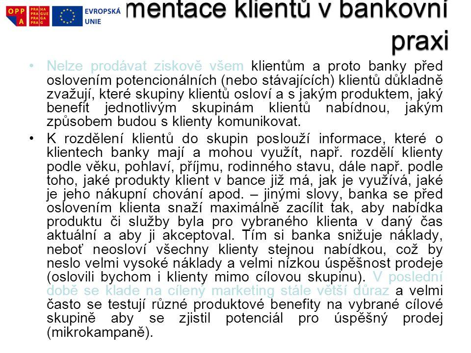 Segmentace klientů v bankovní praxi