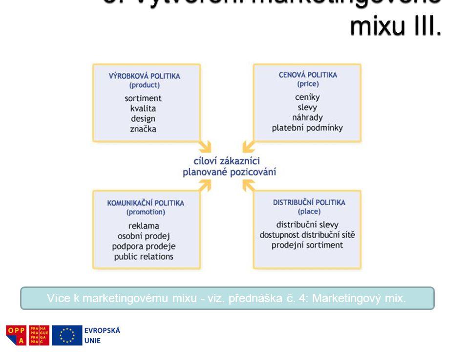 3. Vytvoření marketingového mixu III.