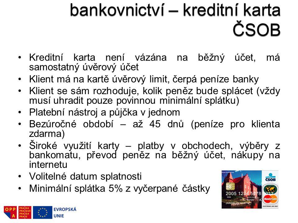 Příklad marketingového mixu z bankovnictví – kreditní karta ČSOB