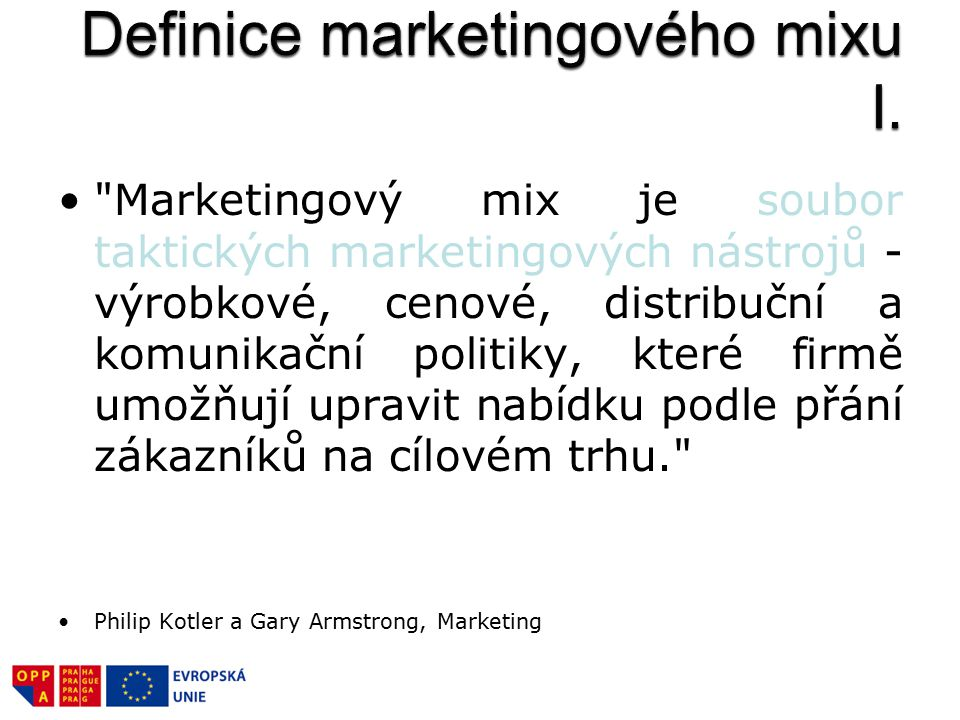 Definice marketingového mixu I.