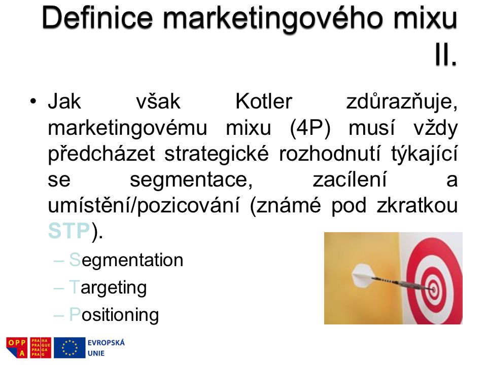 Definice marketingového mixu II.