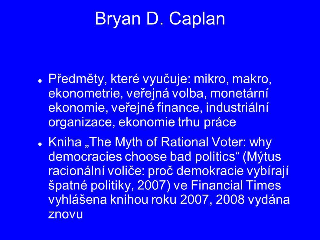 Bryan D. Caplan