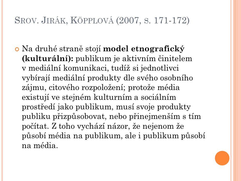 Srov. Jirák, Köpplová (2007, s. 171-172)
