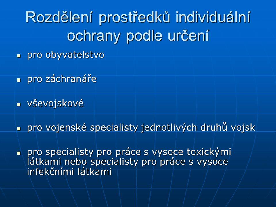 Rozdělení prostředků individuální ochrany podle určení