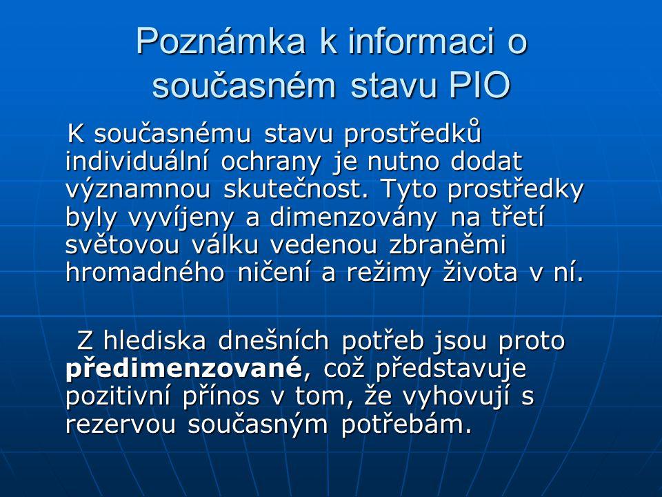 Poznámka k informaci o současném stavu PIO