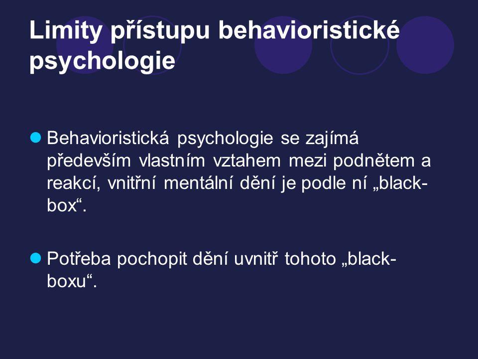 Limity přístupu behavioristické psychologie