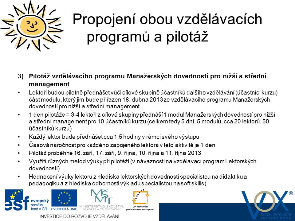 Propojení obou vzdělávacích programů a pilotáž