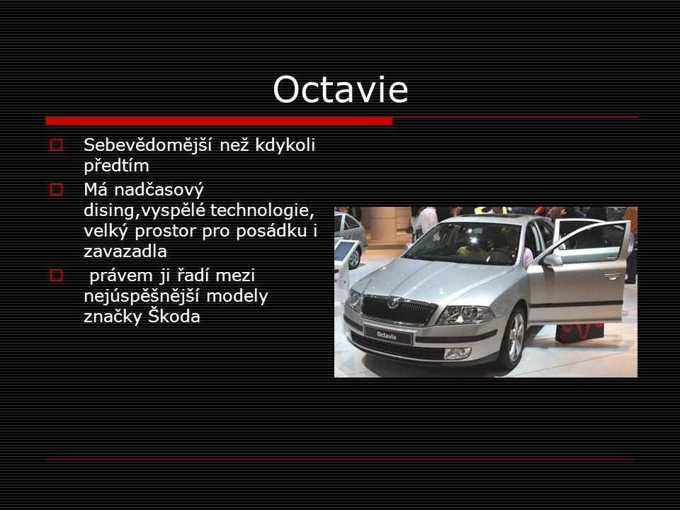 Octavie Sebevědomější než kdykoli předtím