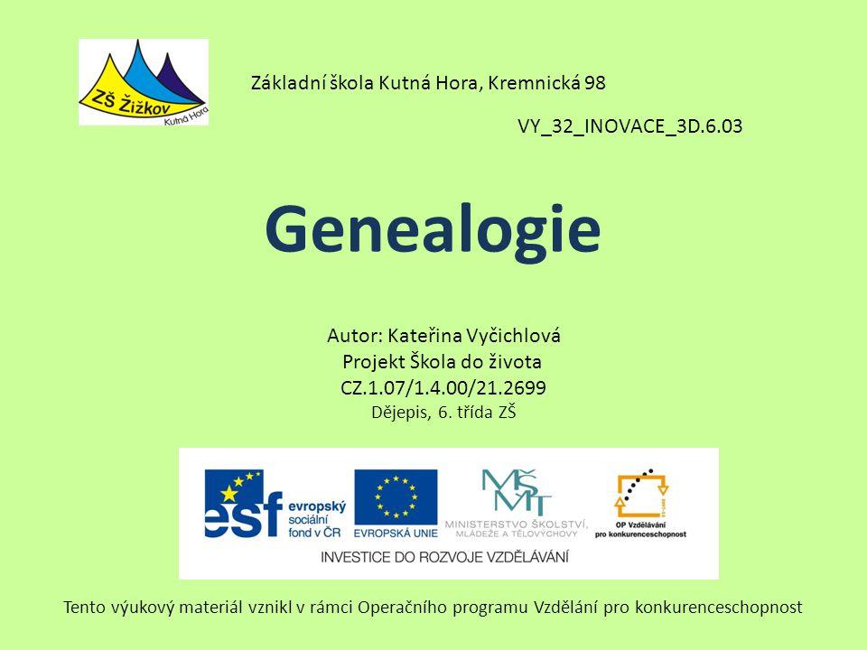 Genealogie Základní škola Kutná Hora, Kremnická 98