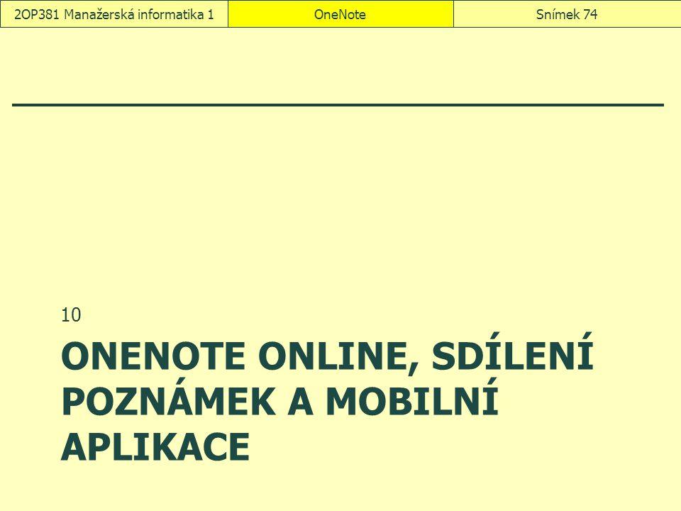 OneNote Online, sdílení poznámek a mobilní aplikace