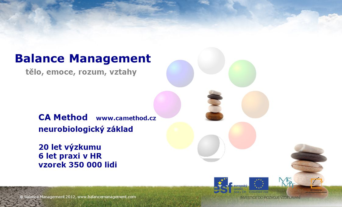 Balance Management CA Method www.camethod.cz neurobiologický základ