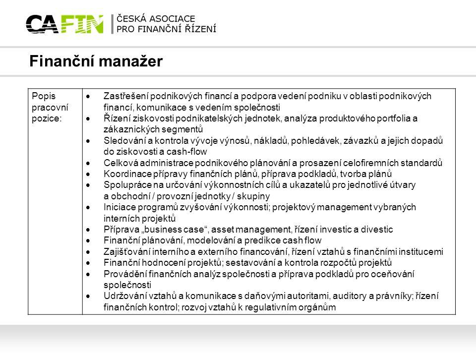 Finanční manažer Popis pracovní pozice:
