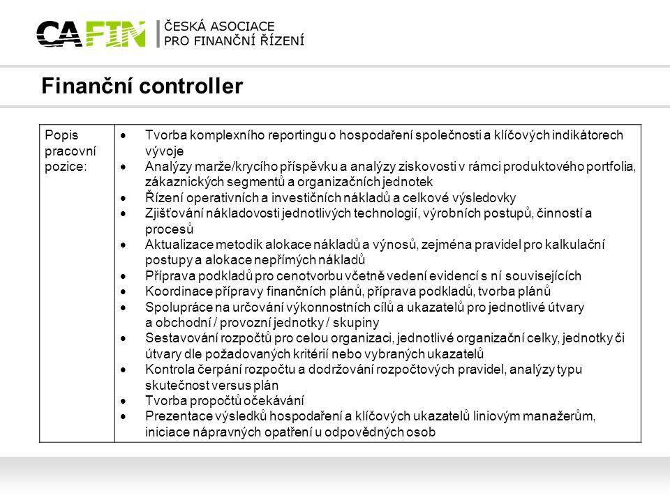 Finanční controller Popis pracovní pozice: