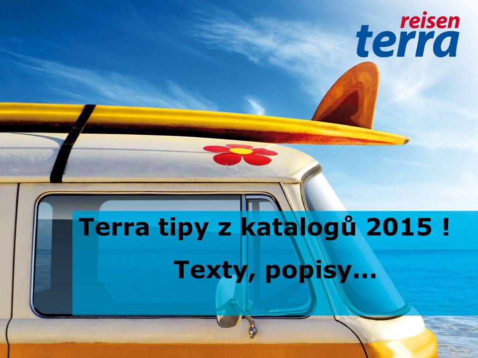 Terra tipy z katalogů 2015 ! Texty, popisy...