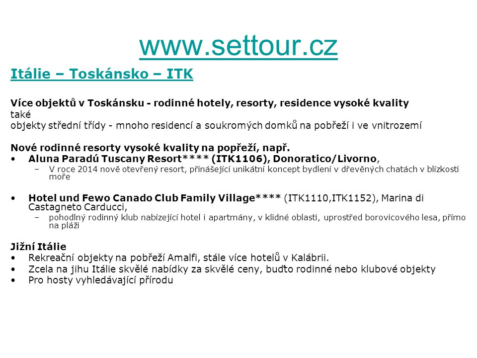 www.settour.cz Itálie – Toskánsko – ITK