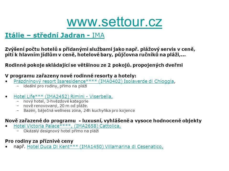 www.settour.cz Itálie – střední Jadran - IMA